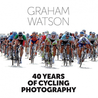 40 YEARS OF CYCLING PHOTOGRAPHY Graham Watson