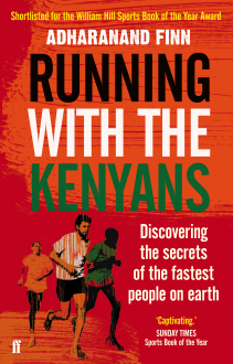 RUNNING WITH THE KENYANS Adharanand Finn