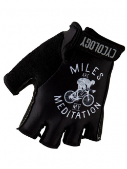 CYCLING GLOVES MILES ARE MY MEDITATION CYCOLOGY