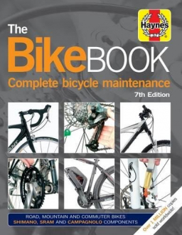BIKE BOOK: COMPLETE BICYCLE MAINTENANCE James Witts, Mark Storey
